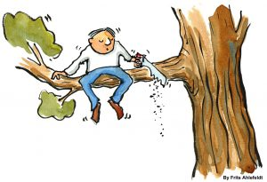 Cartoon of man sitting on a branch while sawing it off