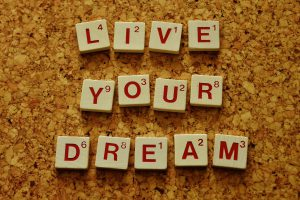 Live your dream, spelt out by scrabble letters